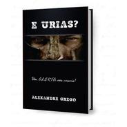 Livro E Urias?