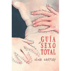 Guía Del Sexo Total Hartley, Nina