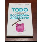 Todo Lo Que Necesitás Saber Sobre Economía Argentina. Tombo