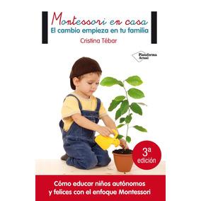Montessori En Casa El Cambio Empie Tebar Cristina