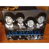 Libro The Beatles La Leyenda En Imágenes .