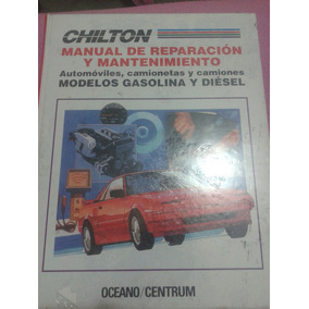 Chilton. Manual De Reparación Y Mantenimiento