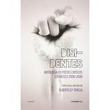 Disidentes:antologia Poetas Criticos Españoles 1990-2014; A