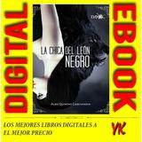 La Chica Del León Negro - Alba Quintas Garciandía Digital