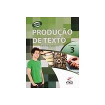 Novo Produção De Texto Ensino Médio Caderno 4 Ético Sistema