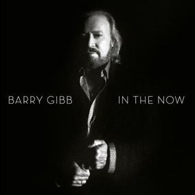 Barry Gibb - In The Now - Deluxe