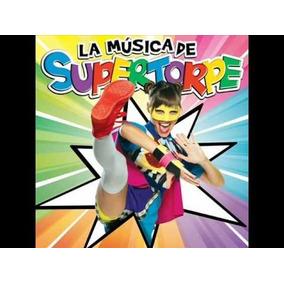 Cd La Musica De Supertorpe - Nuevo - Envios X Oca.-