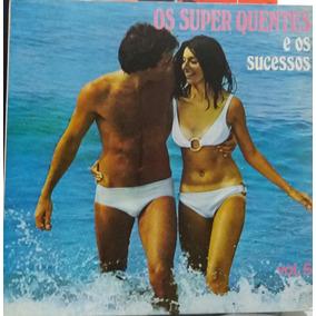 Os Super Quentes E Os Sucessos Vol. V - Coletânea - 1972(lp)