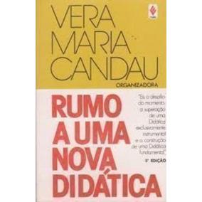 Livro Rumo A Uma Nova Didática Vera Maria Candau