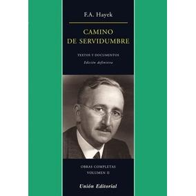 Camino De Servidumbre Ed Definitiva F.a. Hayek Unión Editori