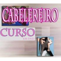 Curso Aulas Cabeleireiro 7 Dvds - Cabelo Completo!!!