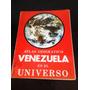 Atlas Geográfico Venezuela En El Universo