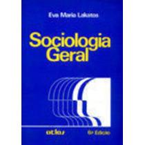 Livro Sociologia Geral Eva Maria Lakatos