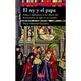 V González El Rey Y El Papa En Los Albores Del Renacimiento