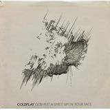 Cd Coldplay God Put A Smile Upon Your Face Promo Usado