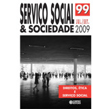 Revista Serviço Social & Sociedade Nº 99 - Direitos, Étic