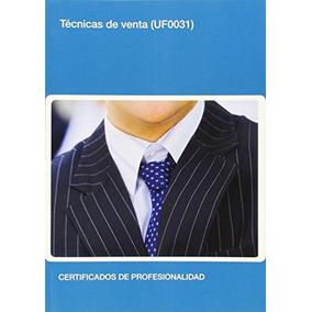 Técnicas De Venta - Uf0031 (edición 2013) (comercio) Equipo