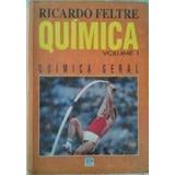 Livro Quimica Geral Vol 1 Química Geral Ricardo Feltre