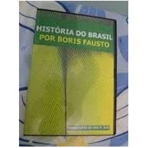 História Do Brasil Por Boris Fausto -dvd Com 6 Documentários