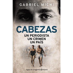 Libro Cabezas, De Michi Gabriel