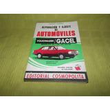 Reparación Y Ajuste Automóviles / Volkswagen Gacel - Ramírez