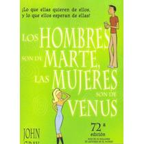 Libro Digital Los Hombres Son De Martes Las Mujeres De Venus