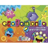 Libro Grafomania 2; Editorial Garcia
