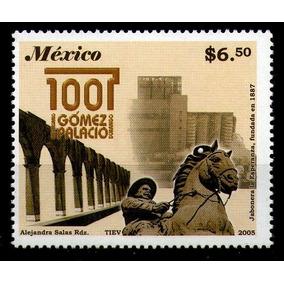 Mexico Sc 2487 $6.50p Gomez Palacio, Durango 100 Años
