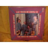 Vinilo Las Voces De Chivil Co Cuanto Vale Un Amigo P3