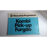 Manual Proprietário Kombi Original Pick-up Furgão Volkswagen