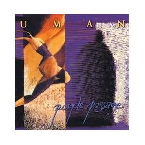 Cd Uman Purple Passage