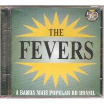 Cd The Fevers - 50 Anos De Sucesso - Novo***