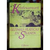 Krishnamurti / Ultimas Pláticas En Saanen.