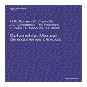 Optometria - Manual De Examenes Clinicos