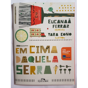 Livro - Coleção Itaú - Em Cima Daquela Serra - Frete R$7,00