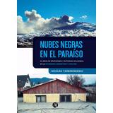 Libro: Nubes Negras En El Paraiso (patagonia Volcanes)