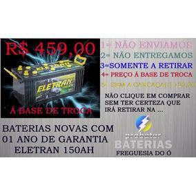 Bateria De Caminhão 150ah Eletran 150 Amperes Ñão Envio!!!