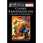 Coleccion Marvel Salvat - 4 Fantasticos Accion Autoritaria