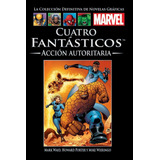 Coleccion Marvel Salvat - 4 Fantasticos Accion Autoritaria
