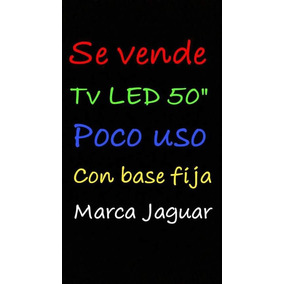 Televisor Led 50 Marca Jaguar Con Base Fija 300$