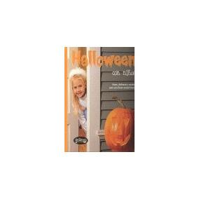 Halloween Con Niños : Ideas, Disfraces Y Recetas Para Una F