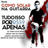 Ebook Como Solar Na Guitarra - A Rota Certeira