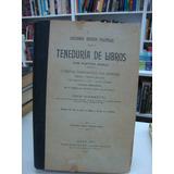 Teneduria De Libros Por Partida Doble - Juan Gianetti