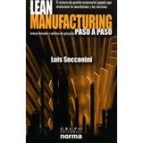 Libro: Lean Manufacturing Paso A Paso - Luis Socconini - Pdf