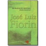 Em Busca Do Sentido - Estudos Discursivos,fiorin, José Luiz