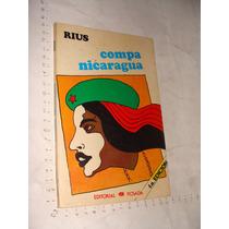 Libro Rius, Compa Nicaragua , Año 1983 , 143 Paginas