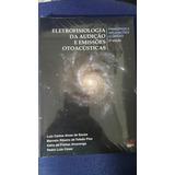Eletrofisiologia Da Audicao E Emissoes Otoacusticas Principi