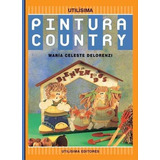 Pintura Country - Utilisima
