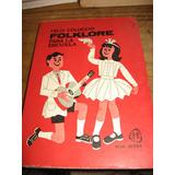 Folklore Para La Escuela - Felix Coluccio - Buen Estado