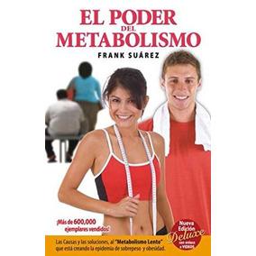 Poder Del Metabolismo, El; Frank Suárez